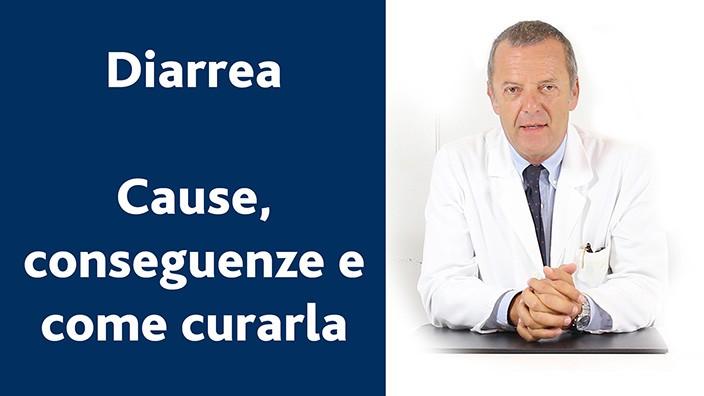 Diarrea cause conseguenze e come curarla